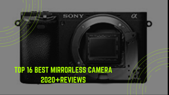 Best mirrorless camera 2020